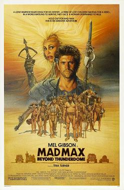 Mad Max: beyond Thunderdome poster